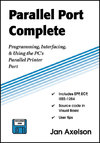 Parallel Port Complete - Jan Axelson (Paperback)