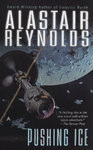 Pushing Ice - Alastair Reynolds (Paperback)
