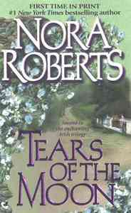 Tears of the Moon - Nora Roberts (Paperback) - Cover