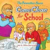 The Berenstain Bears Come Clean for School - Jan Berenstain (Paperback) - Cover