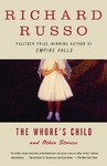 The Whore's Child - Richard Russo (Paperback)