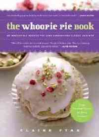 The Whoopie Pie Book - Claire Ptak (Paperback) - Cover