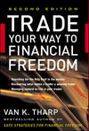 Trade Your Way to Financial Freedom - Van K. Tharp (Hardcover)