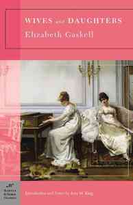 Wives and Daughters - Elizabeth Cleghorn Gaskell (Paperback) - Cover