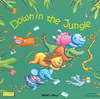 Down in the Jungle - Elisa Squillace (Hardcover)