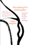 The Making of a Philosopher - Colin McGinn (Paperback)
