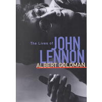 The Lives of John Lennon - Albert Goldman (Paperback)
