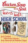 Chicken Soup for the Soul Teens Talk High School - Jack Canfield (Paperback)