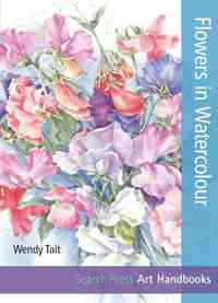 Flowers In Watercolour (Sbsla05) - Wendy Tait (Paperback) - Cover
