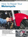 How to Repair Your Motorcycle - Charles Everitt (Paperback)