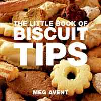 Little Book of Biscuit & Cookie Tips - Meg Avent (Paperback) - Cover