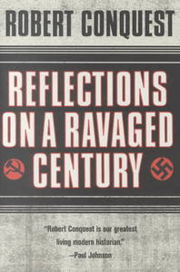 Reflections on a Ravaged Century - Robert Conquest (Paperback) - Cover