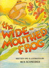 The Wide-Mouthed Frog - Rex Schneider (Hardcover)