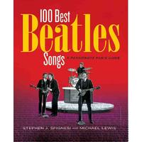 100 Best Beatles Songs - Stephen Spingnesi (Paperback)