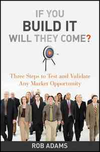If You Build It Will They Come? - Rob Adams (Hardcover) - Cover