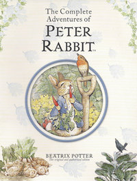 The Complete Adventures of Peter Rabbit - Beatrix Potter (School And Library) - Cover