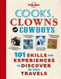 Lonely Planet Cooks, Clowns and Cowboys - Lonely Planet Publications (Paperback) - Cover