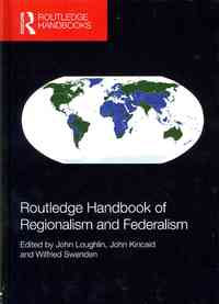 Routledge Handbook of Regionalism and Federalism - John Loughlin (Hardcover) - Cover