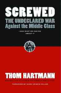Screwed - Thom Hartmann (Hardcover) - Cover