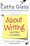 About Writing and How to Publish - Cathy Glass (Paperback)
