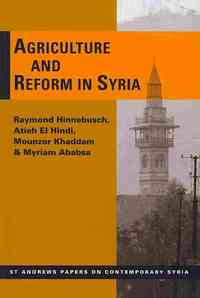 Agriculture and Reform in Syria - Raymond Hinnebusch (Paperback) - Cover