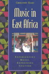 Music in East Africa - Gregory F. Barz (Paperback)