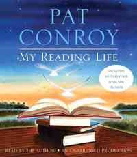My Reading Life - Pat Conroy (CD/Spoken Word) - Cover