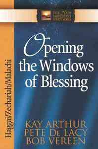 Opening the Windows of Blessing - Kay Arthur (Paperback) - Cover