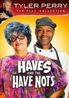 Tyler Perry: Having & the Have Notes (Region 1 DVD)