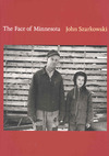 The Face of Minnesota - John Szarkowski (Hardcover)