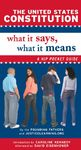 The United States Constitution: What It Says, What It Means - Founding Fathers (Paperback)