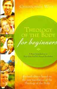 Theology of the Body For Beginners  Rev - Christopher West (Paperback) - Cover