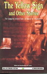 The Yellow Sign and Other Stories - Robert W. Chambers (Paperback)