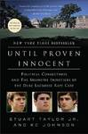 Until Proven Innocent - Stuart Taylor (Paperback)