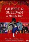 Gilbert and Sullivan: A Motley Pair (DVD)