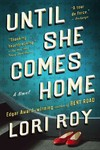 Until She Comes Home - Lori Roy (Paperback)