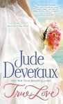 True Love - Jude Deveraux (Paperback)