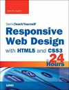 Responsive Web Design With Html5 and Css3 in 24 Hours - Jennifer Kyrnin (Paperback)