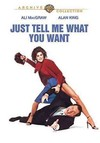 Just Tell Me What You Want (Region 1 DVD)