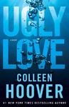 Ugly Love - Colleen Hoover (Paperback)