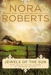 Jewels of the Sun - Nora Roberts (Paperback)