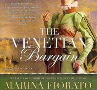 The Venetian Bargain - Marina Fiorato (CD/Spoken Word) - Cover