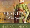 The Venetian Bargain - Marina Fiorato (CD/Spoken Word)