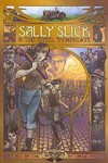 Sally Slick and the Steel Syndicate - Carrie Harris (Paperback)