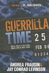 Guerrilla Time - Andrea Frausin (Hardcover)