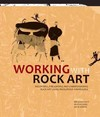 Working With Rock Art - Benjamin W. Smith (Paperback)