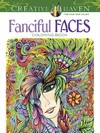 Creative Haven Fanciful Faces Coloring Book - Miryam Adatto (Paperback)