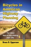 Bicycles in American Highway Planning - Bruce D. Epperson (Paperback)