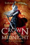 Crown of Midnight - Sarah J. Maas (Paperback)