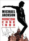 Michael Jackson - Moscow Case 1993: When King of Pop Met the Soviets (Region 1 DVD)